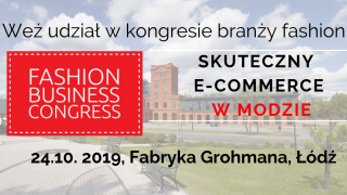 Fashion Business Congress - konfrerencja e-commerce w modzie